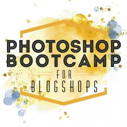 Photoshop Bootcamp for Blogshops