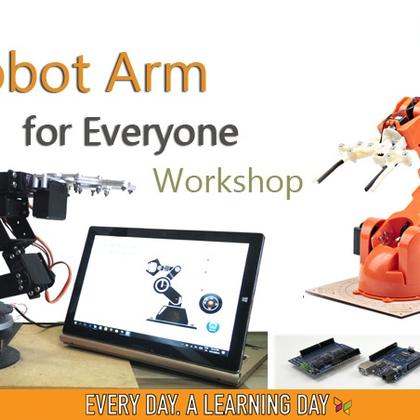 """Robot Arm for Everyone"" Workshop"