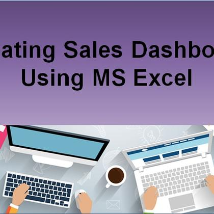Creating Sales Dashboard Using MS Excel