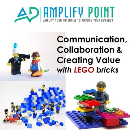 Communication, Collaboration & Creating Value with LEGO bricks