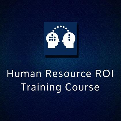 Human Resource ROI Training Course