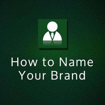How to Name Your Brand