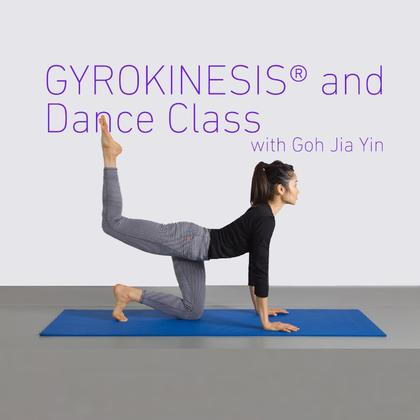 GYROKINESIS®  and Dance Class with Goh Jia Yin