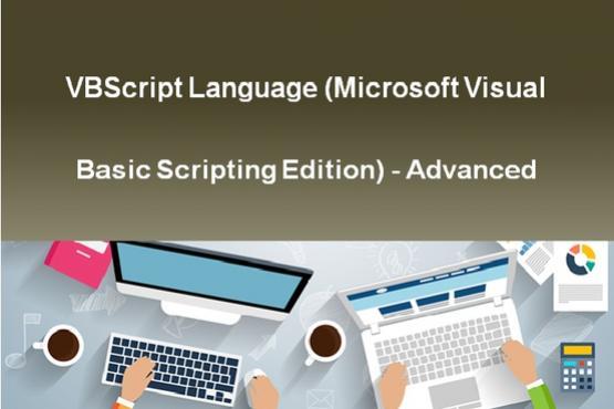 VBScript Language (Microsoft Visual Basic Scripting Edition) - Advanced