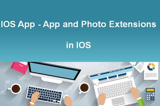 iOS App - App and Photo Extensions in iOS