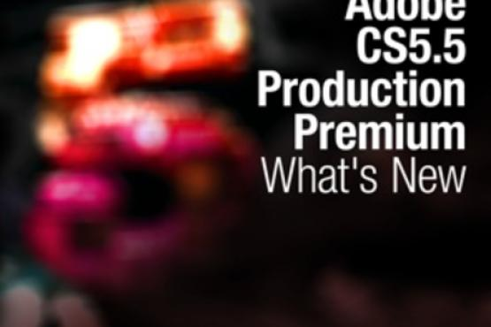 Total Training™ for Adobe® CS5.5 Production Premium: What's New